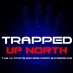 Trapped Up North